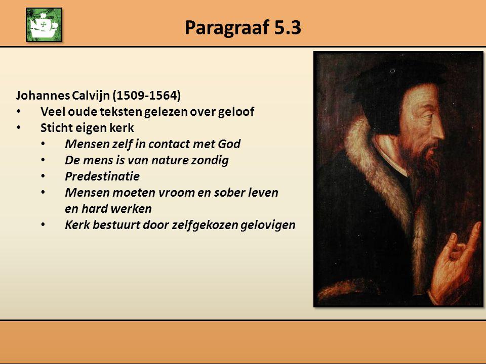 Paragraaf 5.3 Johannes Calvijn (1509-1564)