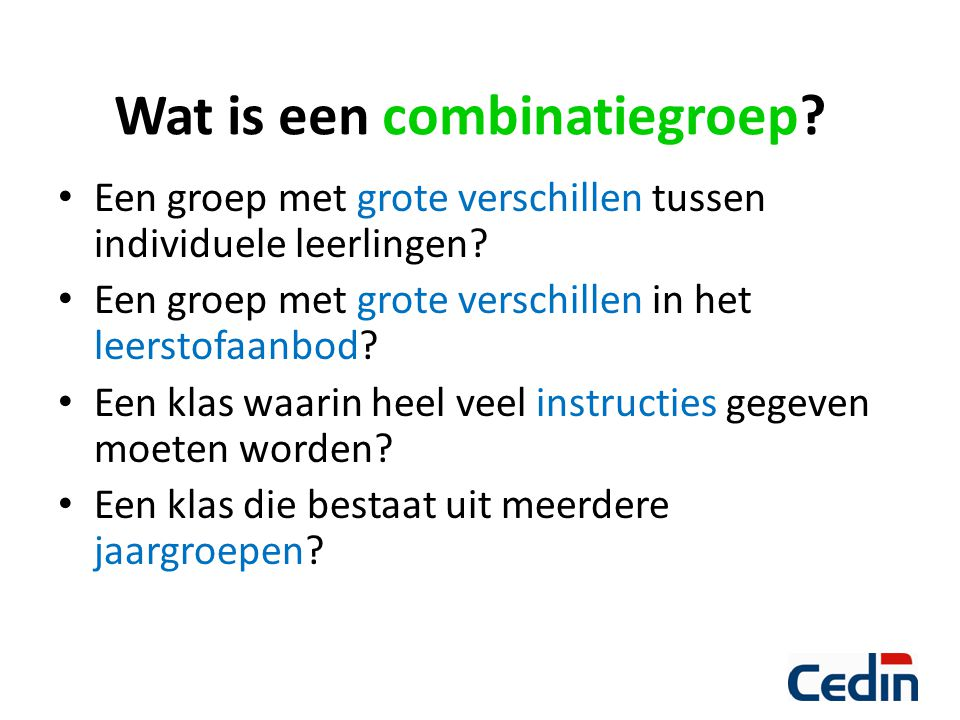 Wat is een combinatiegroep