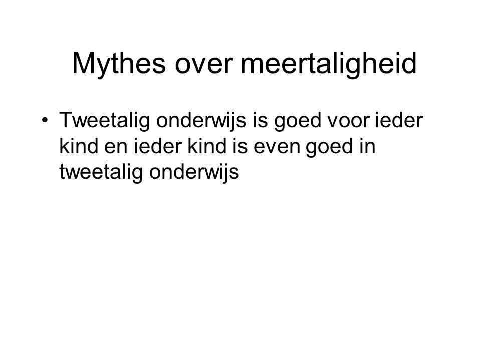 Mythes over meertaligheid