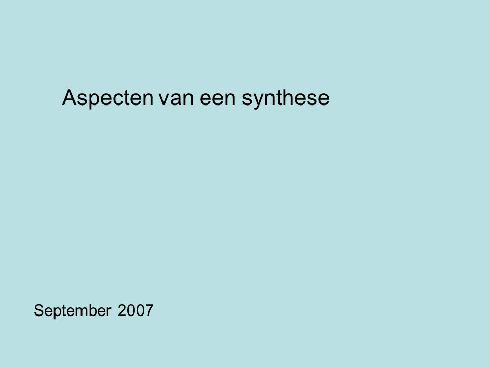 Aspecten van een synthese