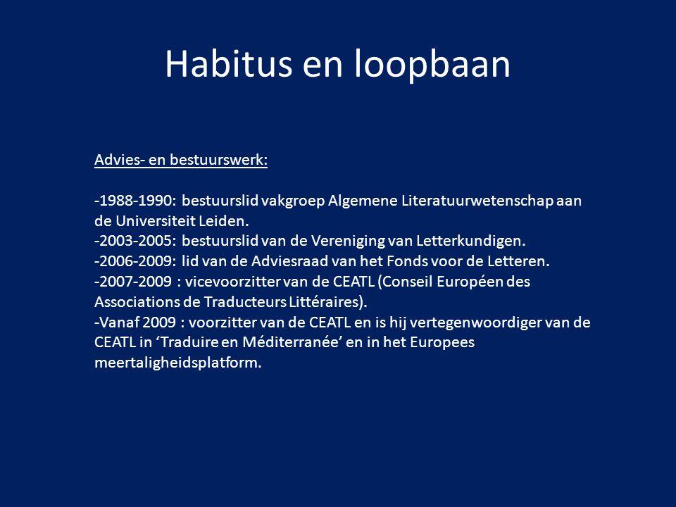 Habitus en loopbaan Advies- en bestuurswerk: