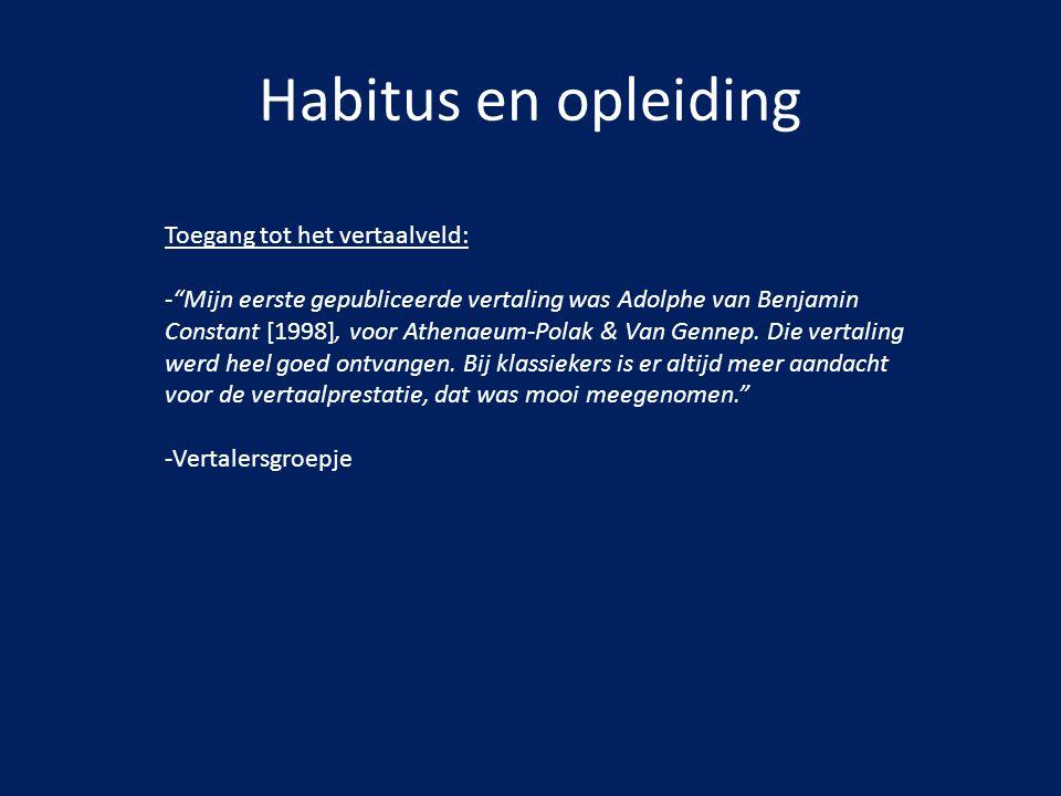 Habitus en opleiding Toegang tot het vertaalveld:
