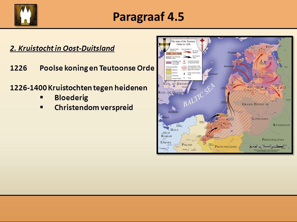 Paragraaf 4.5 2. Kruistocht in Oost-Duitsland