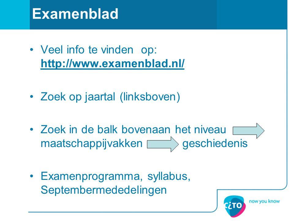 Examenblad Veel info te vinden op: http://www.examenblad.nl/