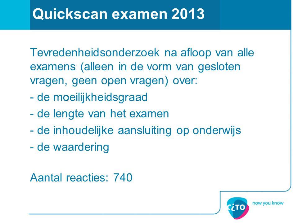 Quickscan examen 2013