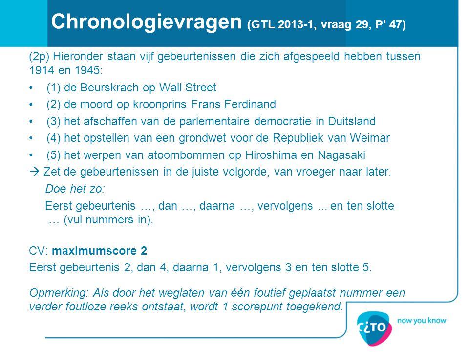 Chronologievragen (GTL 2013-1, vraag 29, P' 47)