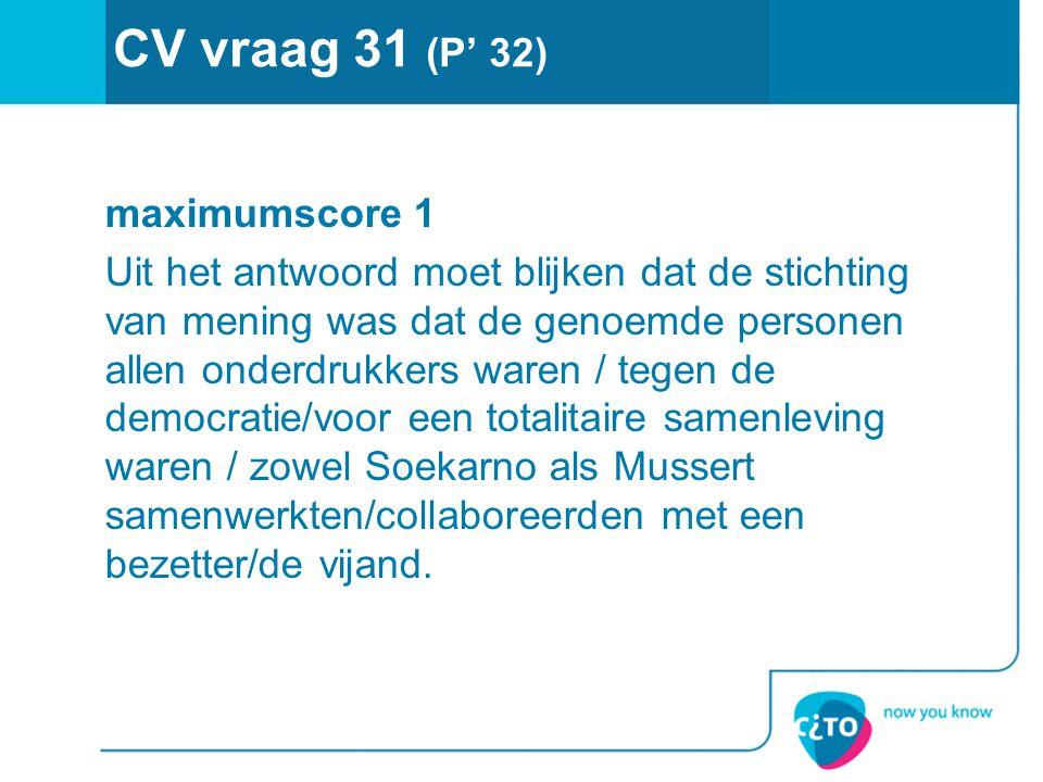 CV vraag 31 (P' 32)