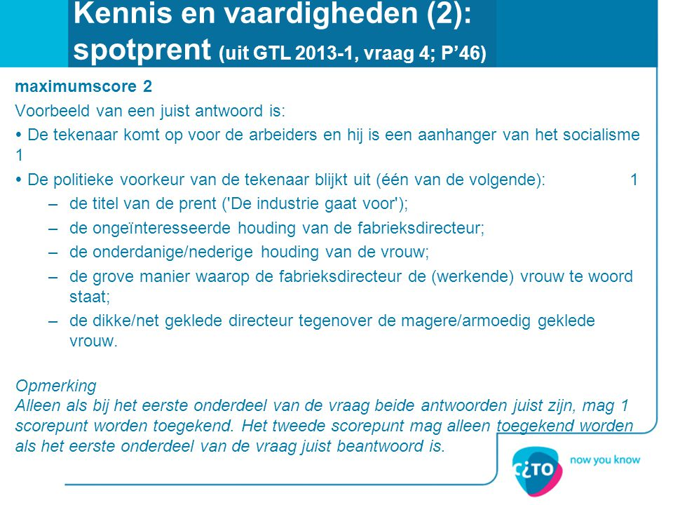 Kennis en vaardigheden (2): spotprent (uit GTL 2013-1, vraag 4; P'46)
