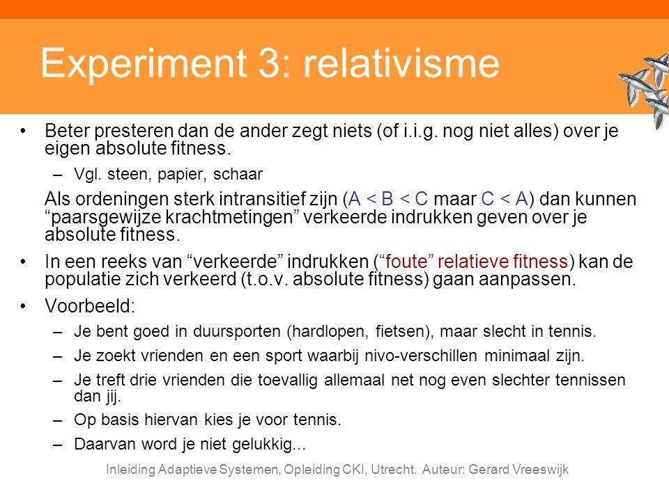 Experiment 3: relativisme