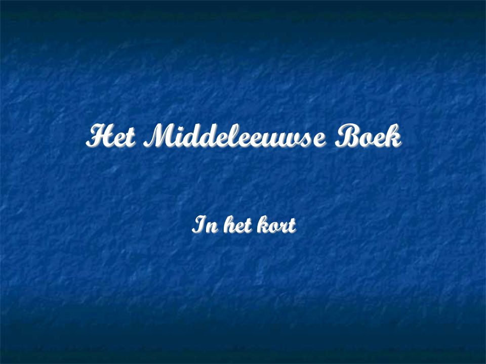 Het Middeleeuwse Boek In het kort
