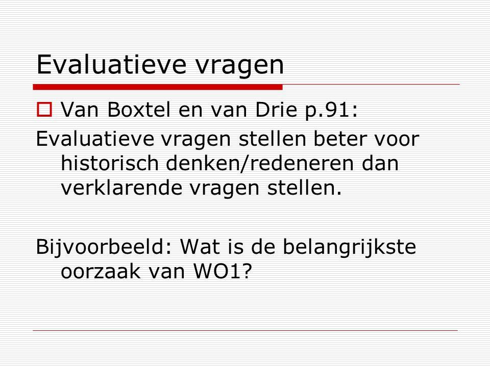 Evaluatieve vragen Van Boxtel en van Drie p.91: