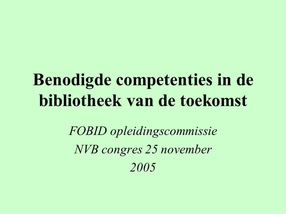 Benodigde competenties in de bibliotheek van de toekomst