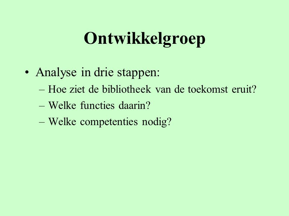 Ontwikkelgroep Analyse in drie stappen: