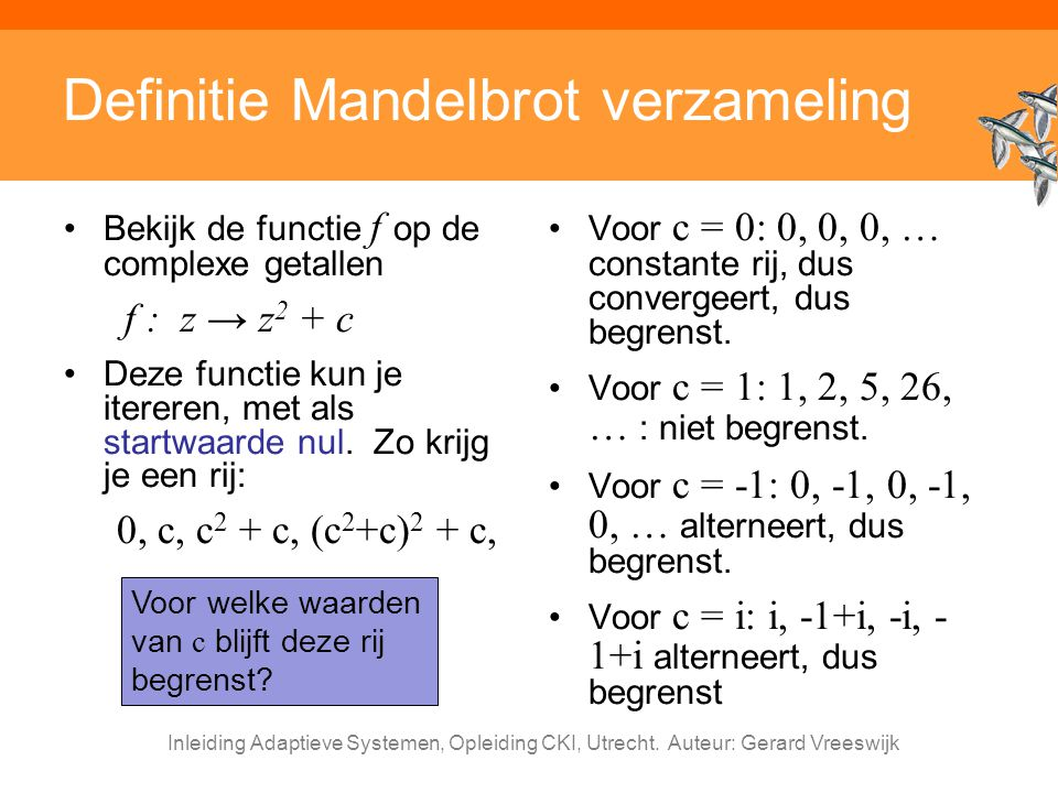 Definitie Mandelbrot verzameling