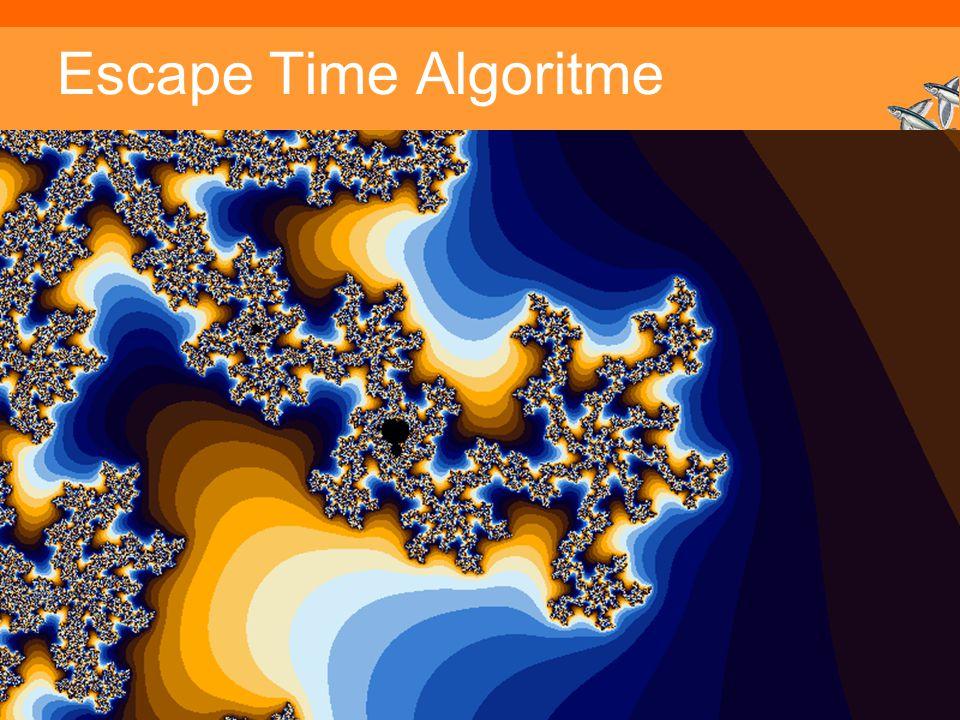 Escape Time Algoritme Inleiding Adaptieve Systemen, Opleiding CKI, Utrecht.