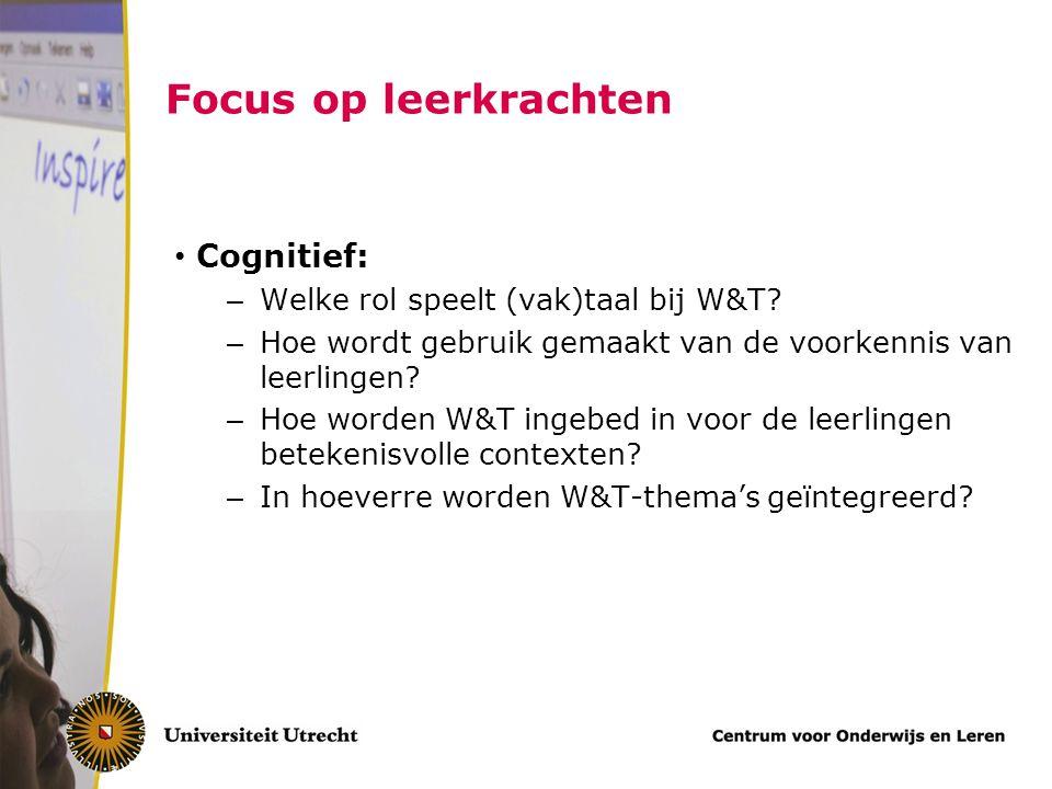 Focus op leerkrachten Cognitief: Welke rol speelt (vak)taal bij W&T
