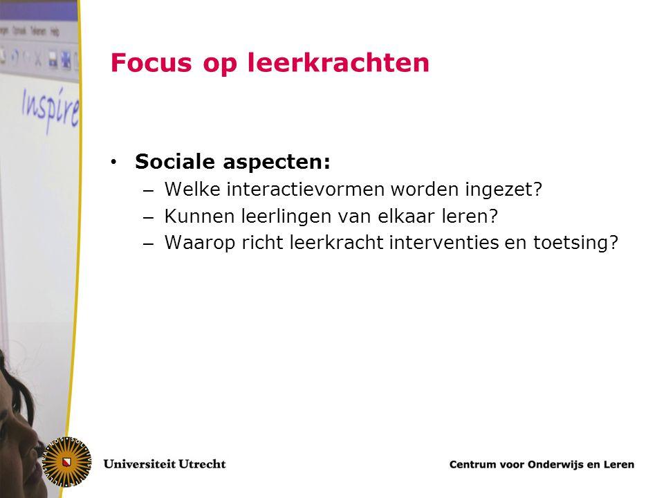 Focus op leerkrachten Sociale aspecten: