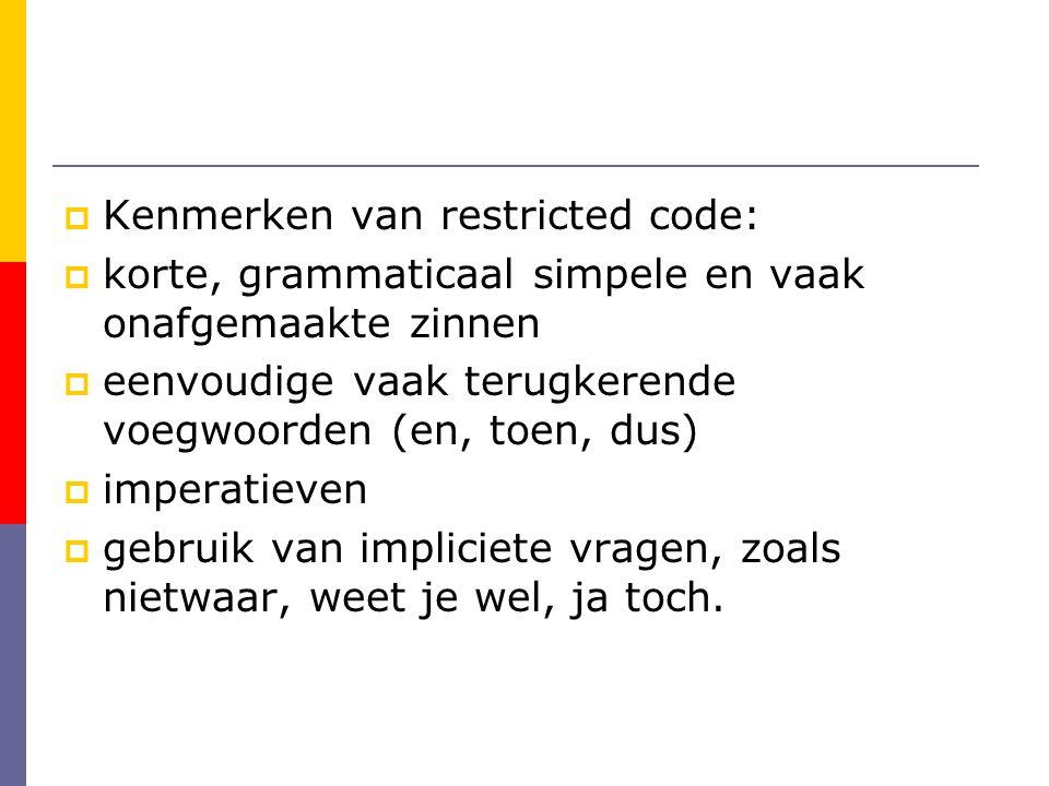 Kenmerken van restricted code: