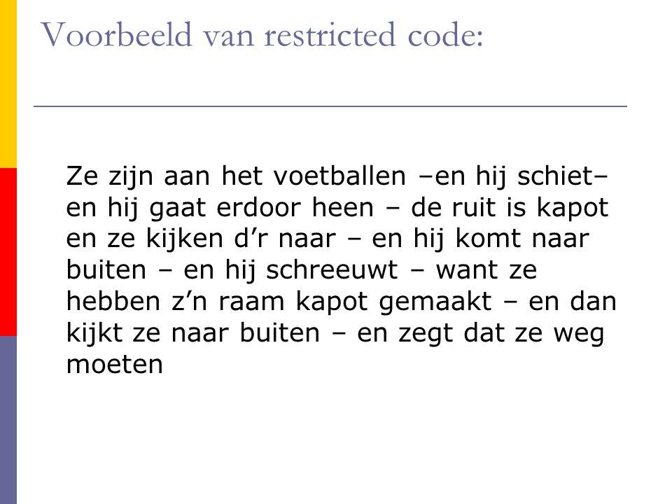 Voorbeeld van restricted code: