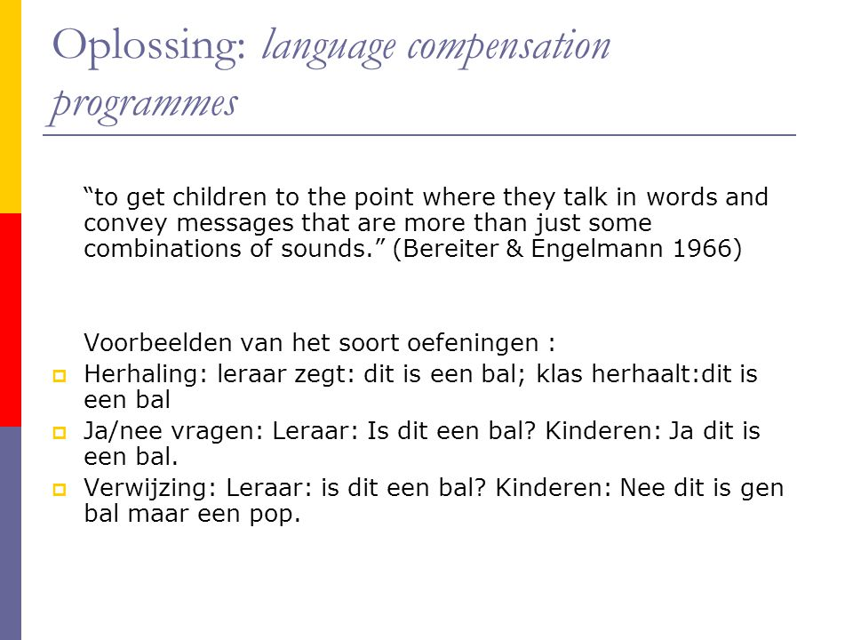 Oplossing: language compensation programmes