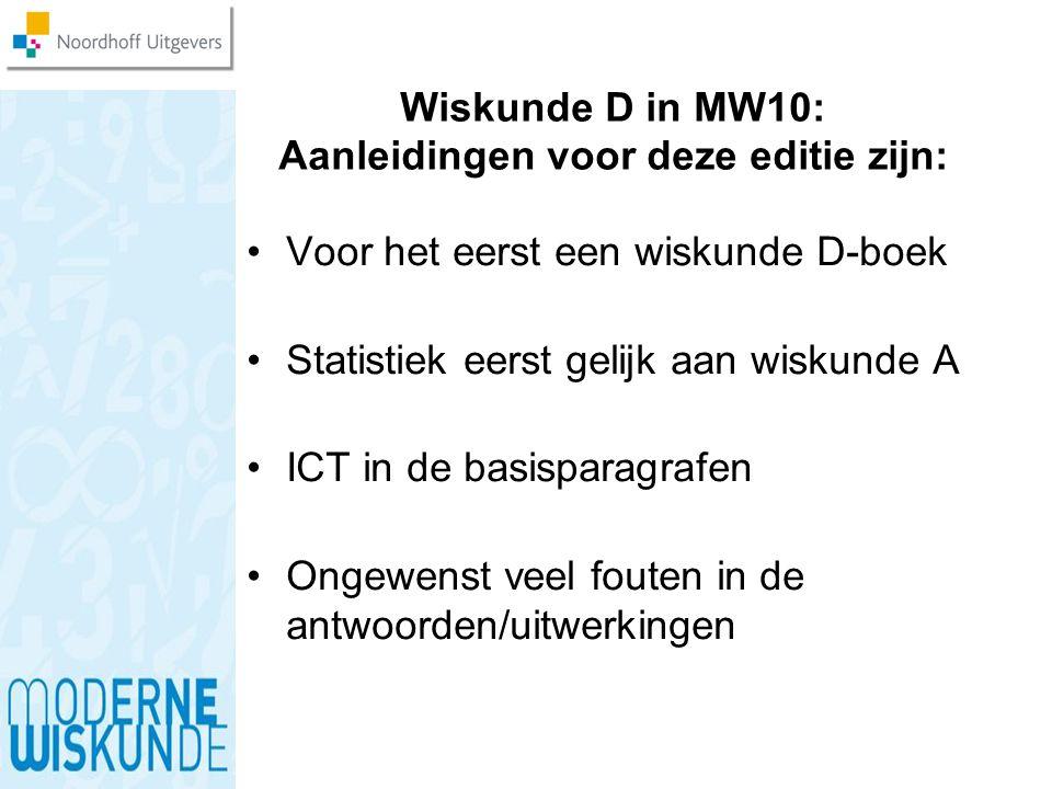 Wiskunde D in MW10: Aanleidingen voor deze editie zijn: