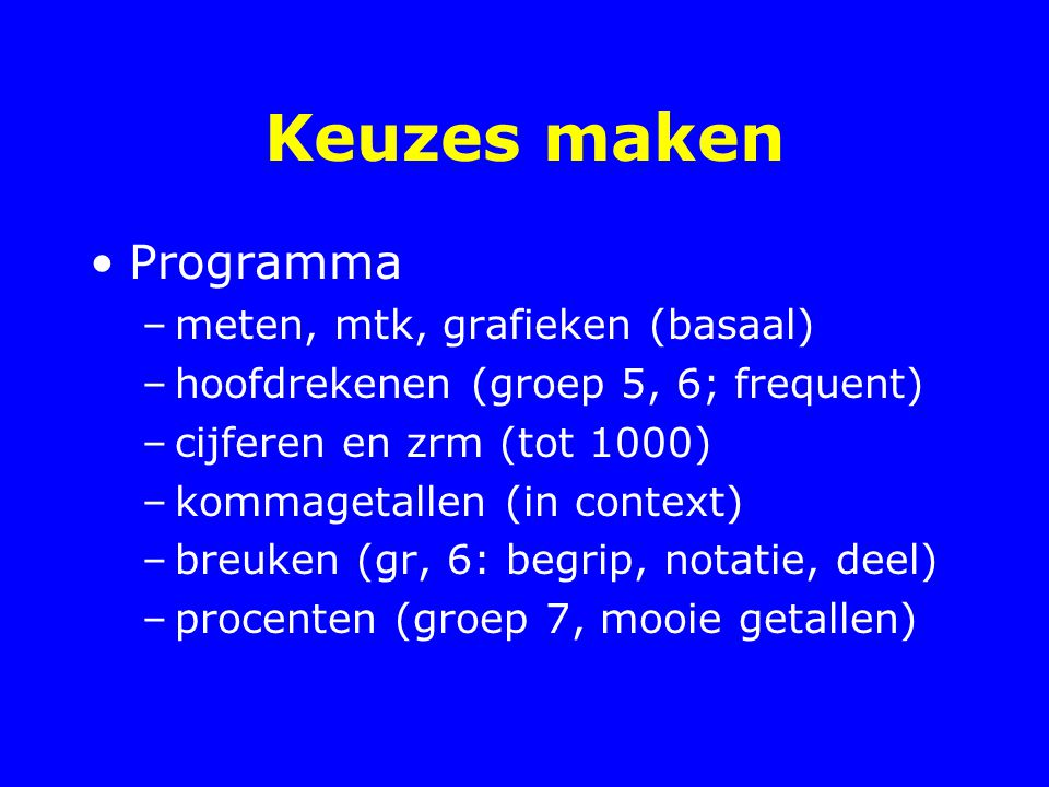 Keuzes maken Programma meten, mtk, grafieken (basaal)
