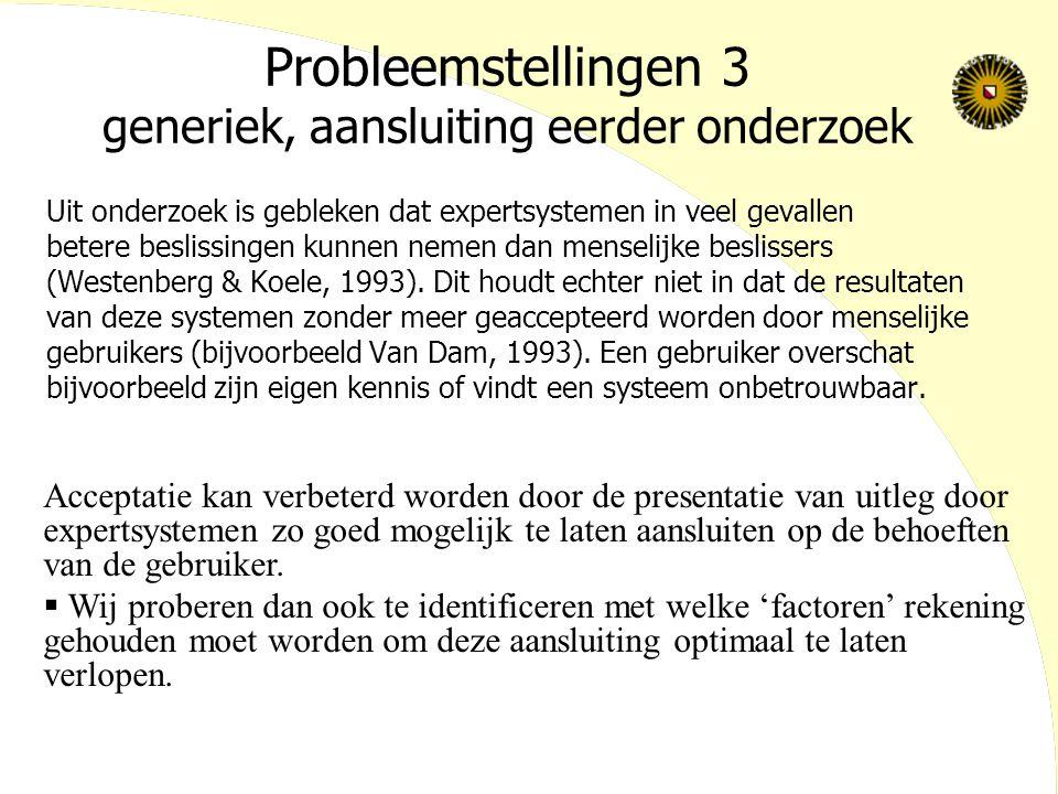 Probleemstellingen 3 generiek, aansluiting eerder onderzoek