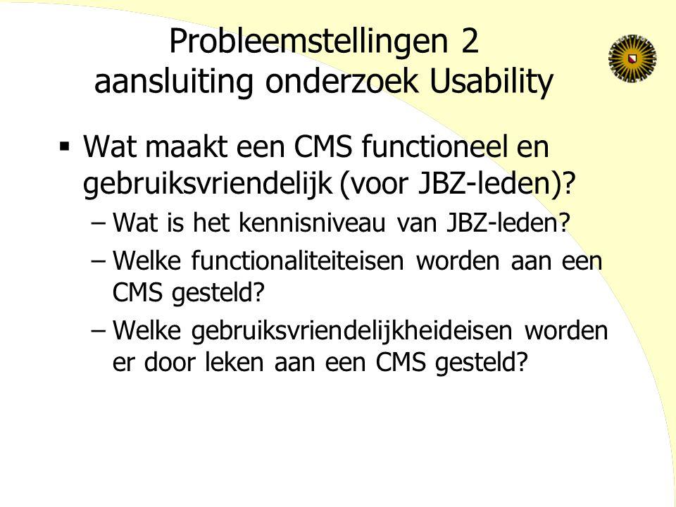 Probleemstellingen 2 aansluiting onderzoek Usability