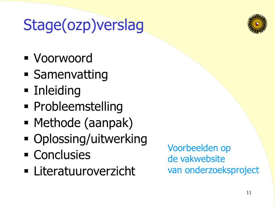 Stage(ozp)verslag Voorwoord Samenvatting Inleiding Probleemstelling