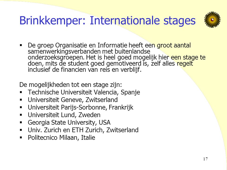 Brinkkemper: Internationale stages