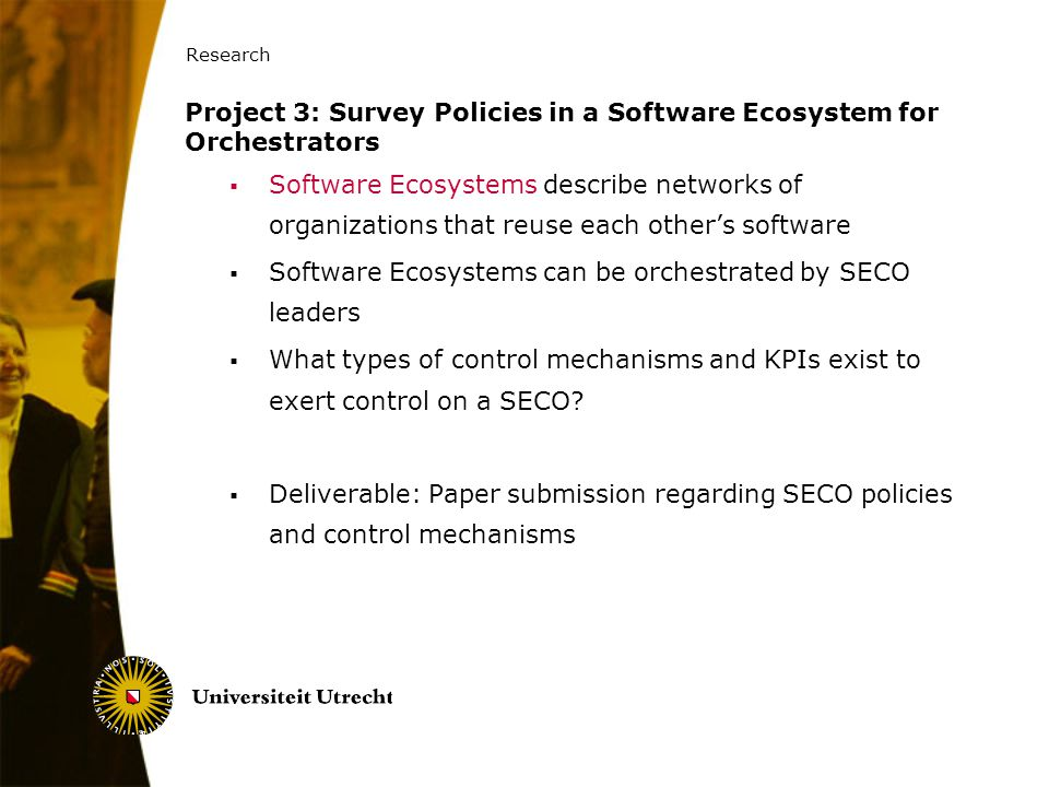 Project 3: Survey Policies in a Software Ecosystem for Orchestrators