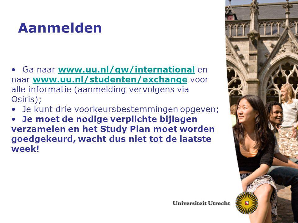 Aanmelden Ga naar www.uu.nl/gw/international en