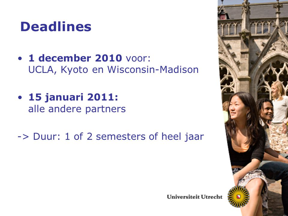 Deadlines 1 december 2010 voor: UCLA, Kyoto en Wisconsin-Madison