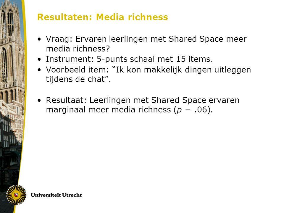 Resultaten: Media richness