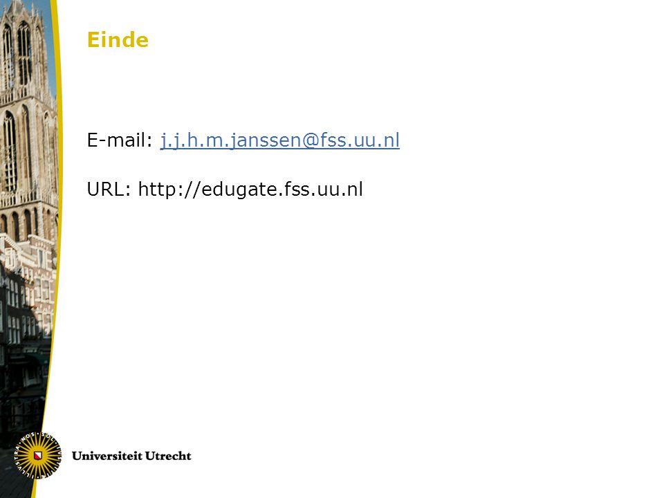 Einde E-mail: j.j.h.m.janssen@fss.uu.nl URL: http://edugate.fss.uu.nl