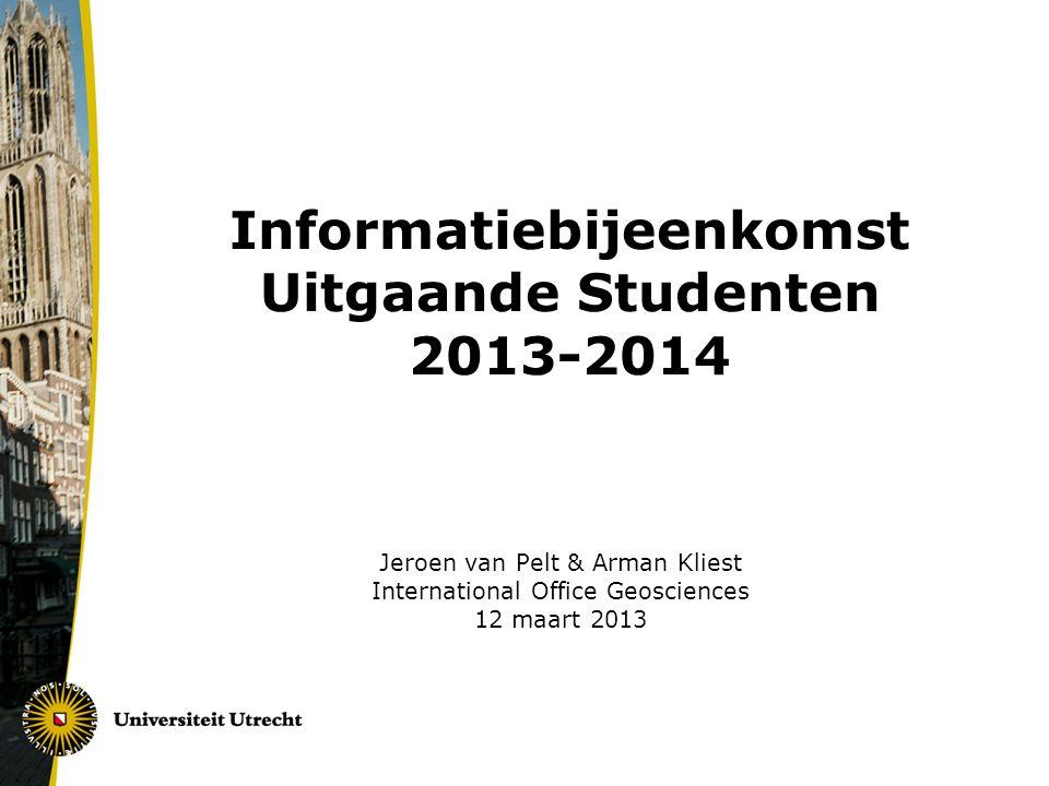 Informatiebijeenkomst Uitgaande Studenten 2013-2014