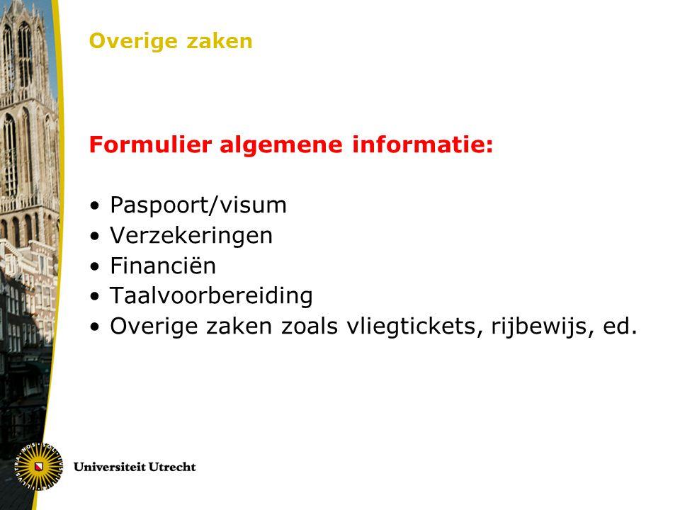 Formulier algemene informatie: Paspoort/visum Verzekeringen Financiën