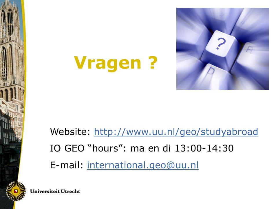 Vragen Website: http://www.uu.nl/geo/studyabroad