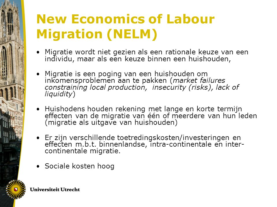 New Economics of Labour Migration (NELM)
