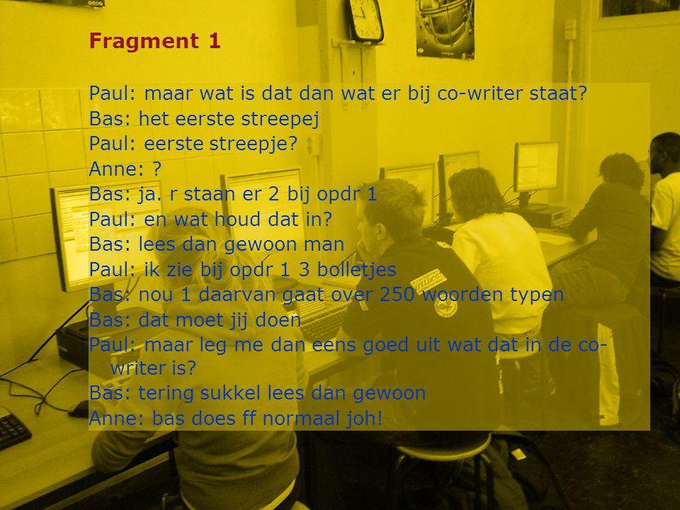 Fragment 1 Paul: maar wat is dat dan wat er bij co-writer staat