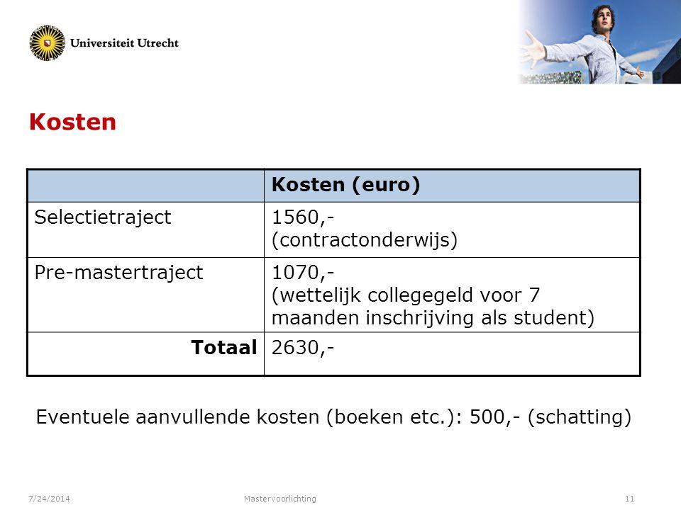 Kosten Kosten (euro) Selectietraject 1560,- (contractonderwijs)