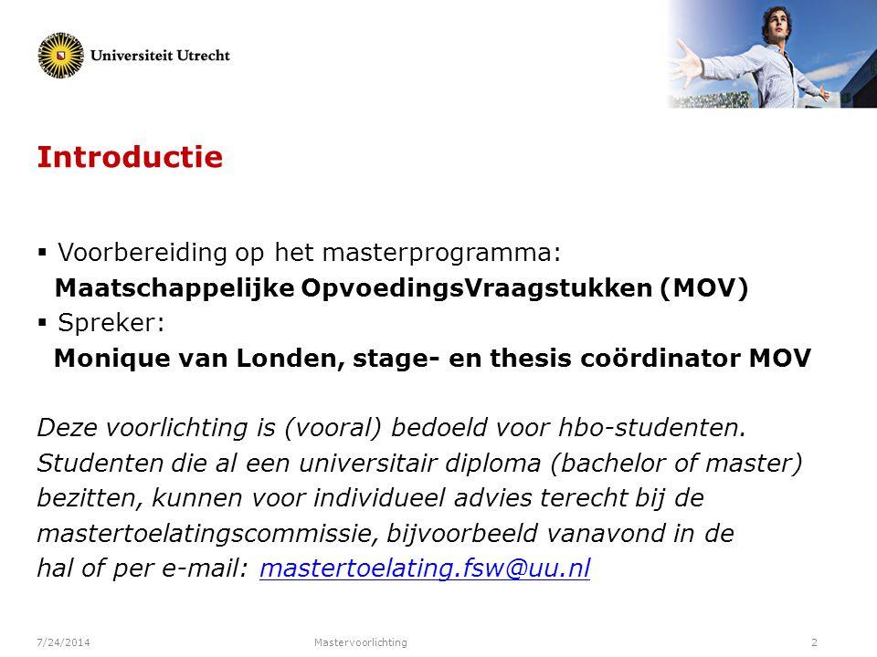 Introductie Voorbereiding op het masterprogramma: