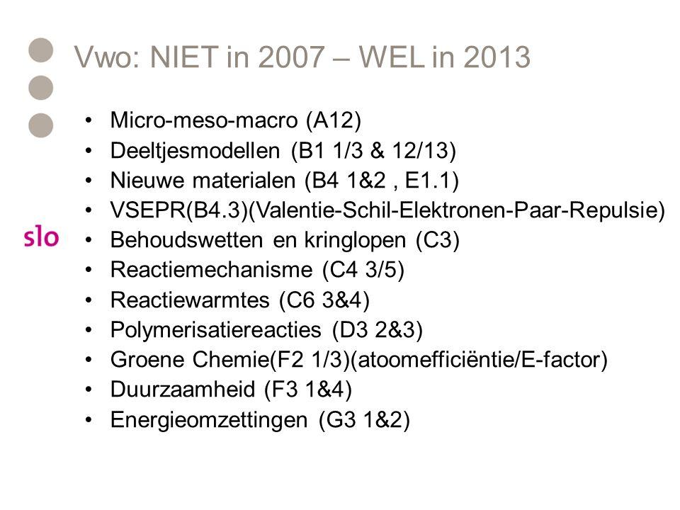 Vwo: NIET in 2007 – WEL in 2013 Micro-meso-macro (A12)