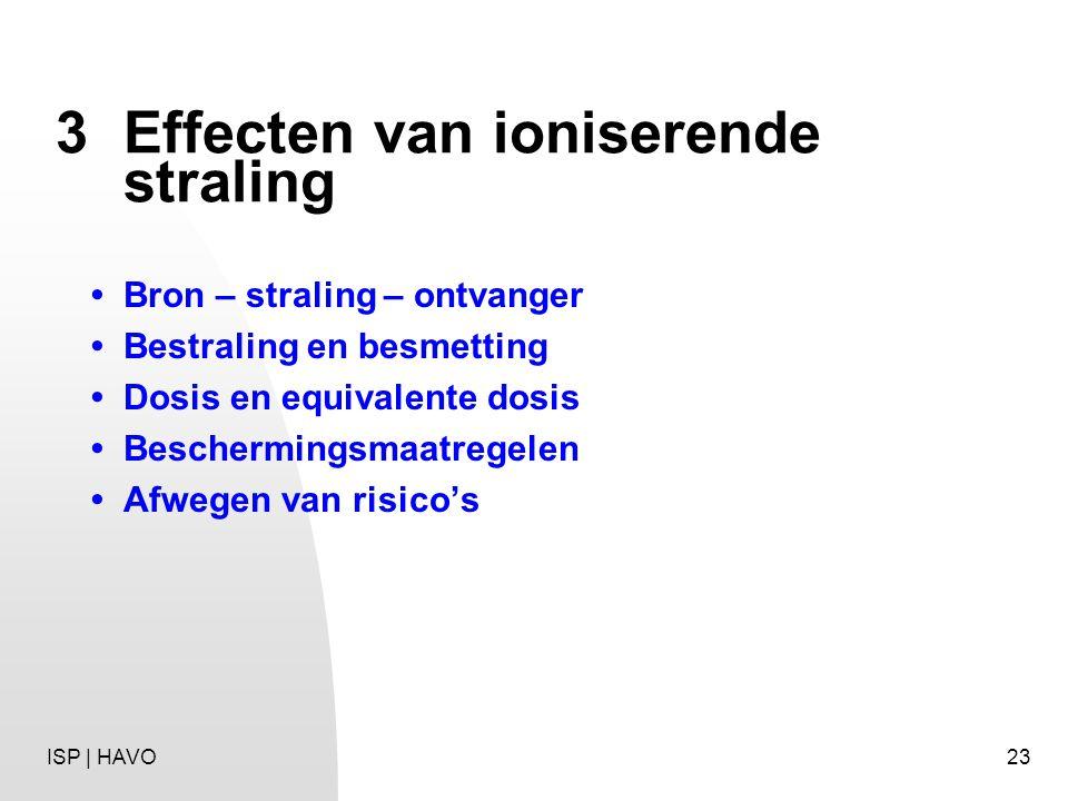 3 Effecten van ioniserende straling