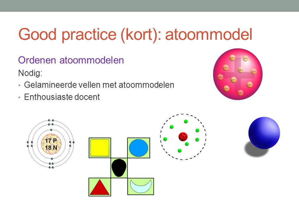 Good practice (kort): atoommodel