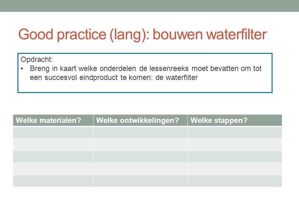 Good practice (lang): bouwen waterfilter