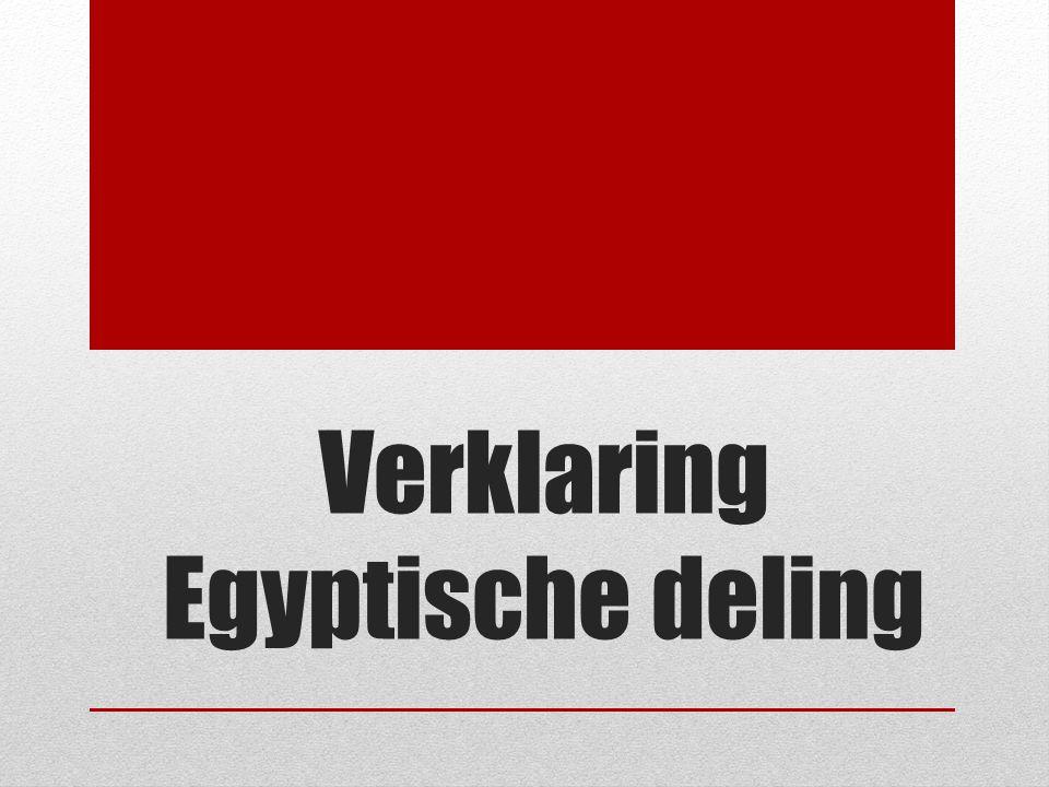 Verklaring Egyptische deling