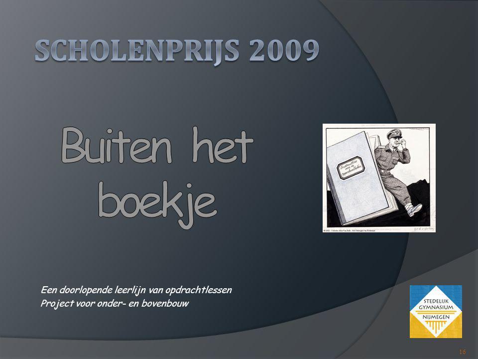 Scholenprijs 2009 Buiten het boekje
