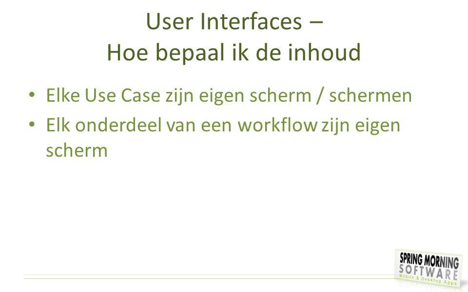 User Interfaces – Hoe bepaal ik de inhoud