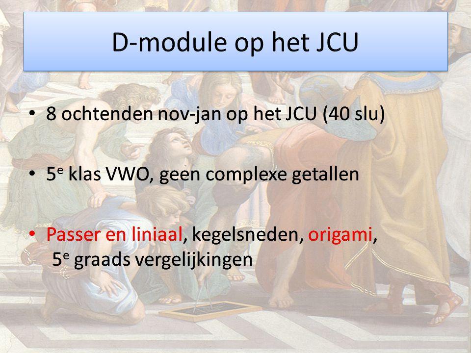 D-module op het JCU 8 ochtenden nov-jan op het JCU (40 slu)